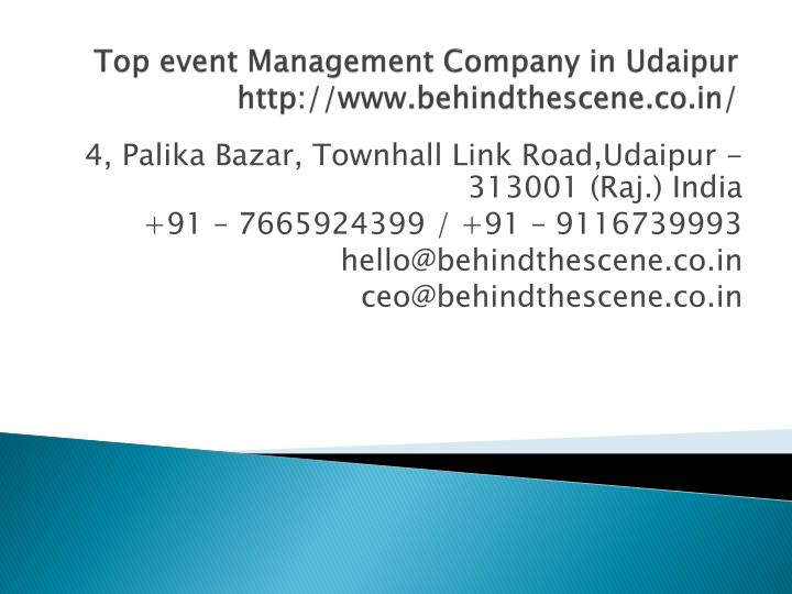 top event management company in udaipur http www behindthescene co in n.