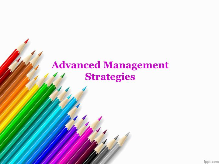 advanced management strategies n.