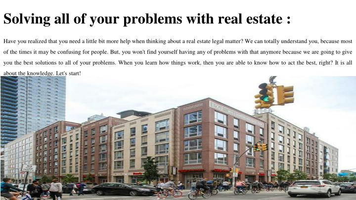solving all of your problems with real estate n.
