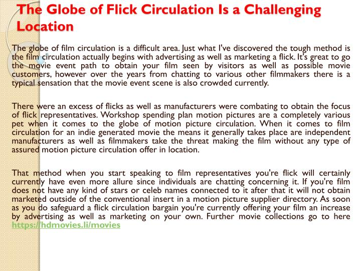 the globe of flick circulation is a challenging location n.
