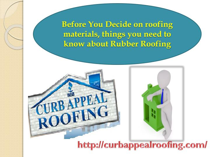 before you decide on roofing materials things n.