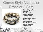 ocean style mult color bracelet 3 sets