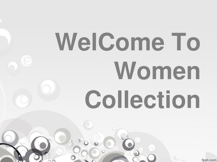 welcome to women collection n.
