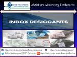 moisture absorbing desiccants