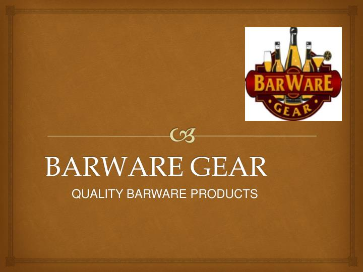 barware gear n.