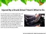 injured by a drunk driver here s what to do