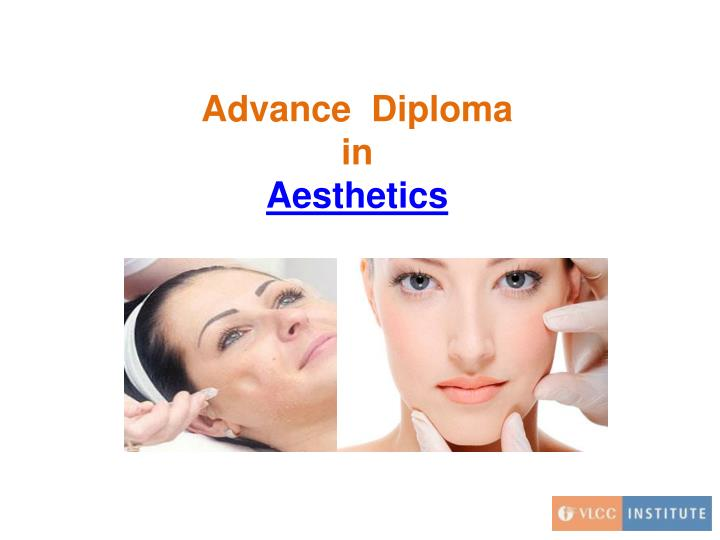 advance diploma in aesthetics n.