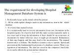 the requirement for developing hospital management database system is