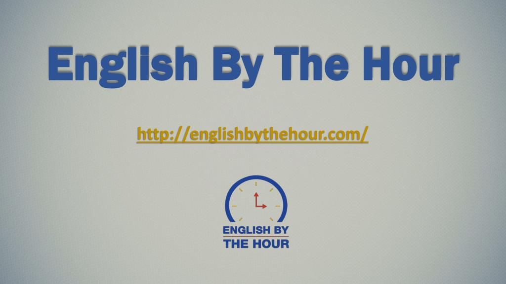 Ppt Improve Your American English Accent English By The Hour