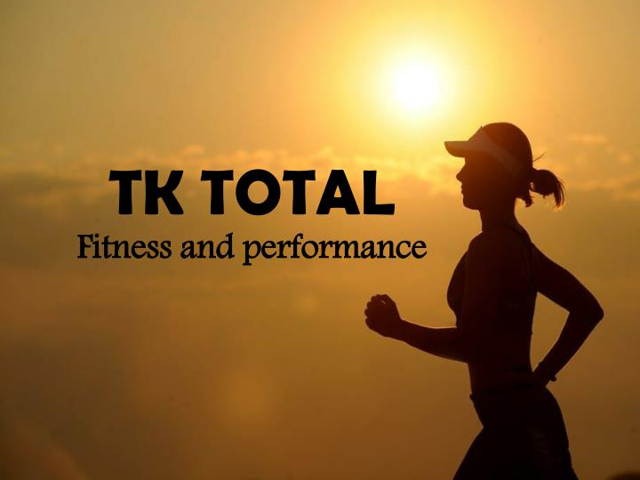 tk total fitness and performance n.