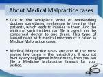 about medical malpractice cases