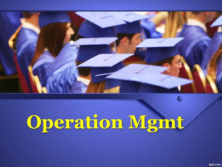 operation mgmt n.
