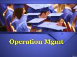 operation mgmt
