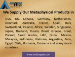 we supply our metaphysical products in