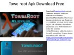 towelroot apk download free