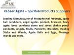 kabeer agate spiritual products suppliers