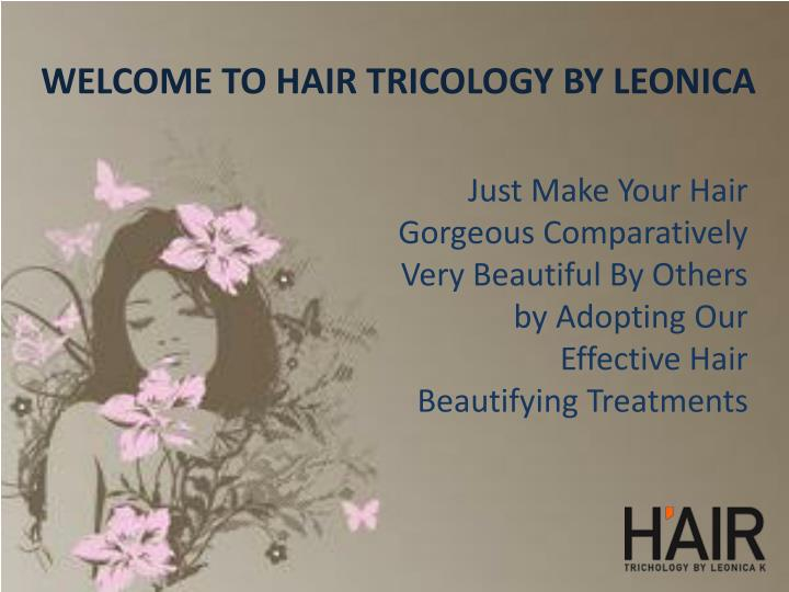 welcome to hair tricology by leonica n.