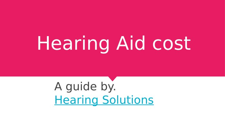 hearing aid cost n.