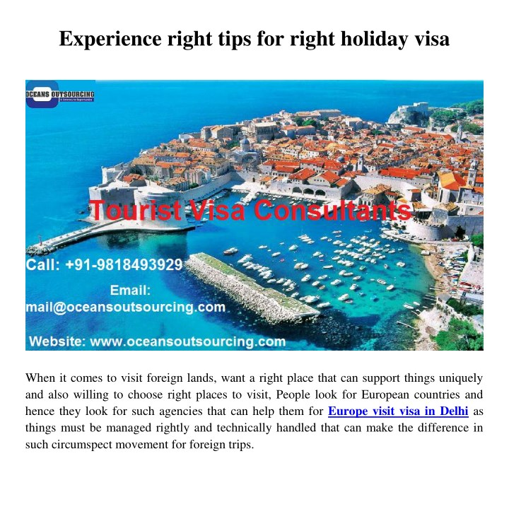 experience right tips for right holiday visa n.