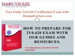 pass easily 2v0 620 certification exam with