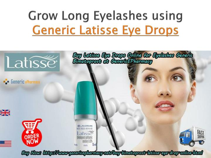 grow long eyelashes using generic latisse eye drops n.