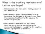 what is the working mechanism of latisse eye drops