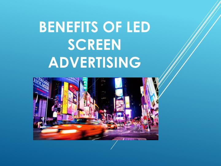 benefits of led screen advertising n.