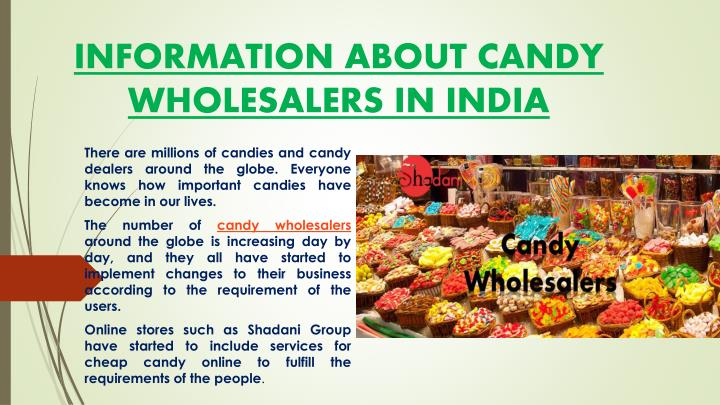 information about candy wholesalers in india n.