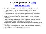 study objectives of dairy blends market