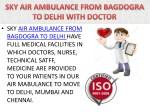 sky air ambulance from bagdogra to delhi have