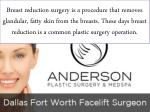 breast reduction surgery is a procedure that