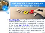 satvir singh birk making a workplace where his people can thrive