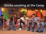 shisha smoking at the camp