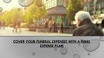 cover your funeral expenses with a final expense