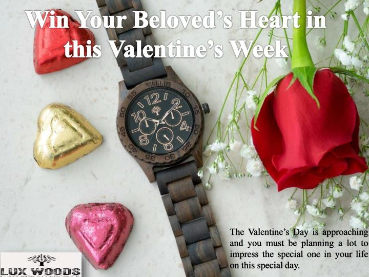 win your beloved s heart in this valentine s week n.