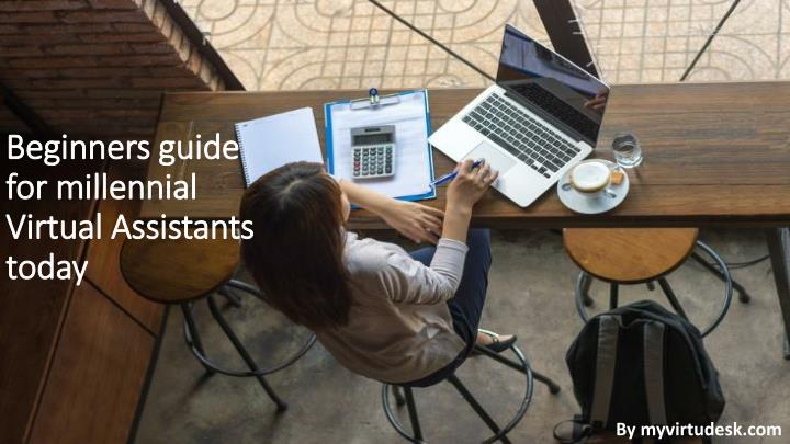beginners guide for millennial virtual assistants today n.