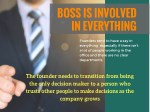 boss is involved in everything