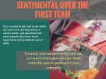 sentimental over the first team