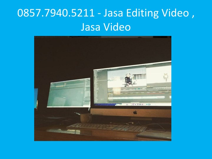 0857 7940 5211 jasa editing video jasa video n.