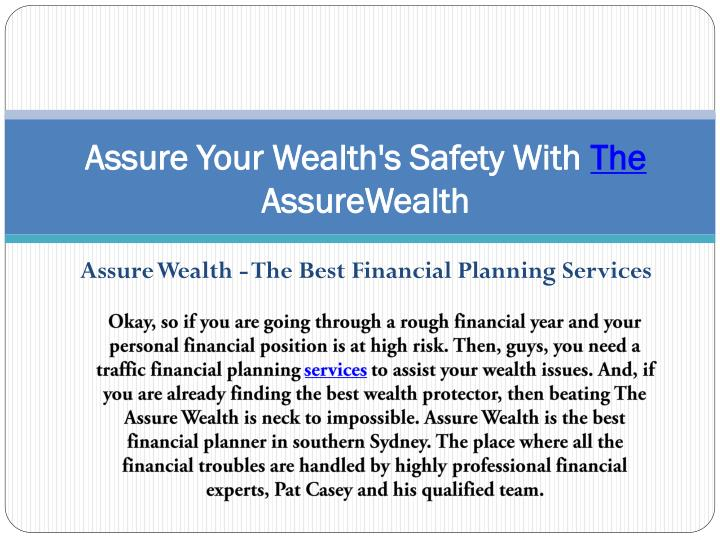 assure your wealth s safety with the assurewealth n.
