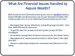 what are financial issues handled by assure wealth