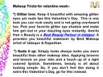 makeup tricks for valentine week glitter love