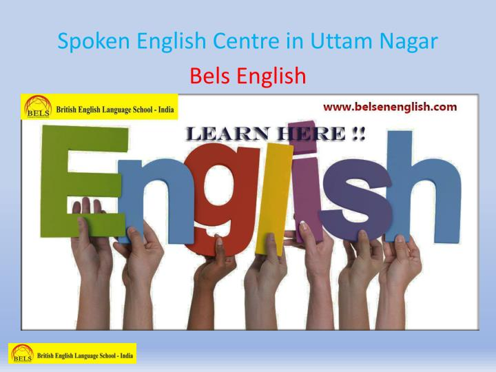 spoken english centre in uttam nagar n.
