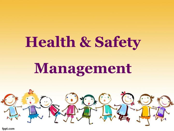 health safety management n.