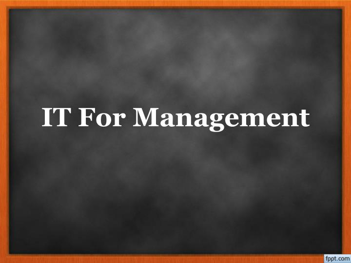 it for management n.