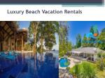 luxury beach vacation rentals