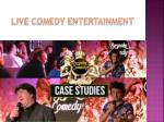 live comedy entertainment