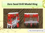 zero seed drill model king 1