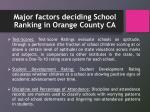 major factors deciding school ranking in orange county ca