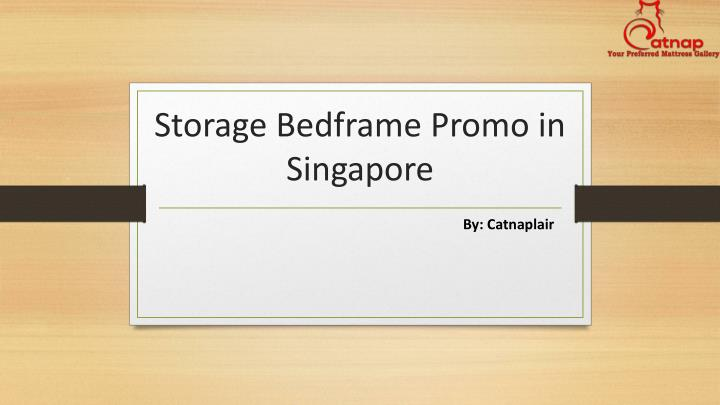 s torage b edframe p romo in singapore n.